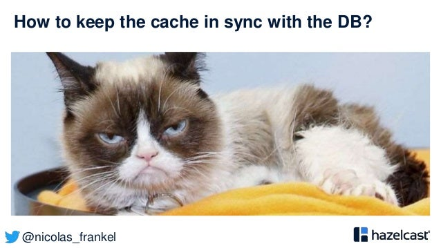 @nicolas_frankel How to keep the cache in sync with the DB?