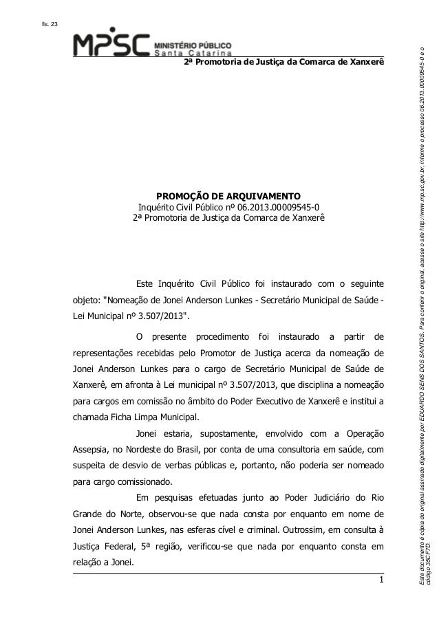 2ª Promotoria de Justiça da Comarca de Xanxerê  PROMOÇÃO DE ARQUIVAMENTO Inquérito Civil Público nº 06.2013.00009545-0 2ª ...