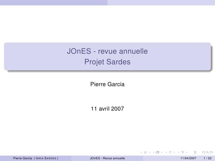 JOnES - revue annuelle                                      Projet Sardes                                         Pierre G...