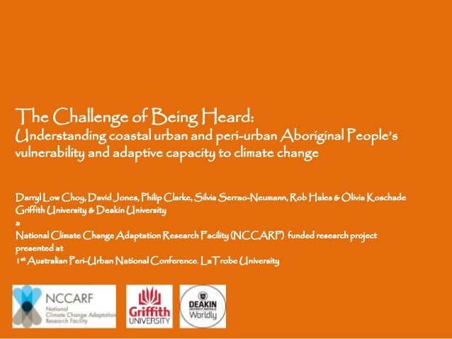 The Challenge of Being Heard:  Understanding coastal urban and peri-urban Aboriginal People's vulnerability and adaptive c...