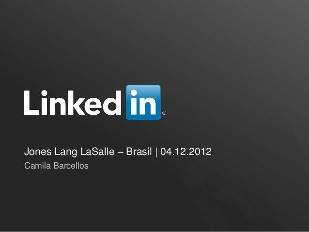 Jones Lang LaSalle – Brasil | 04.12.2012Camila Barcellos