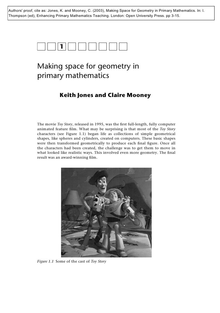 Authors proof, cite as: Jones, K. and Mooney, C. (2003), Making Space for Geometry in Primary Mathematics. In: I.Thompson ...