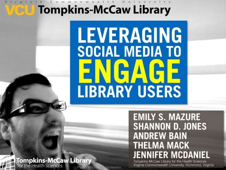 Leveraging Social Media to Engage Library Users