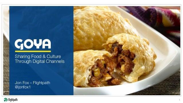 "Sharing Food & Culture Through Digital Channels  ""  Jon Fox – Flightpath"" @jonfox1 1"