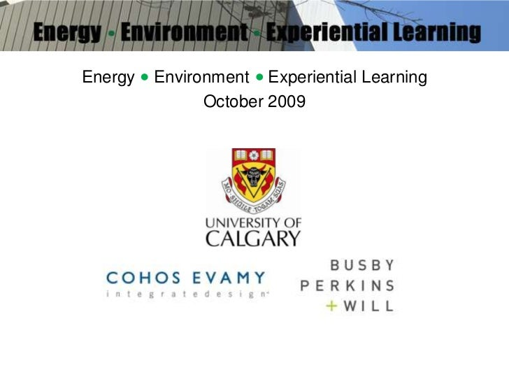 Energy    Environment    Experiential Learning <br />October 2009<br />