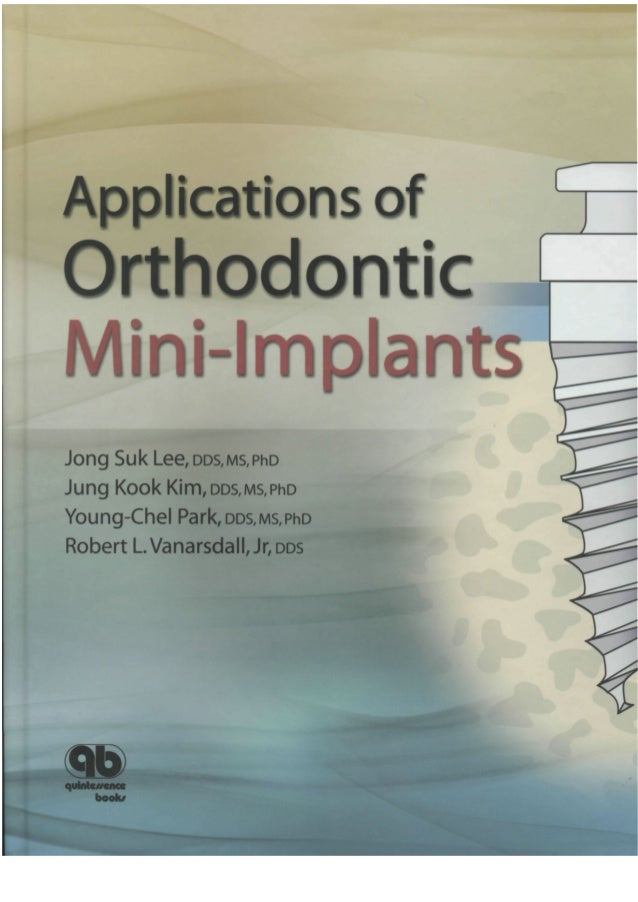 Applications of Orthodontic Mini-Implants Jong Suk Lee, DDS, MS, PhD Adjunct Assistant Professor Department of Orthodontic...