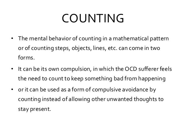 COUNTING • The mental behavior of counting in a mathematical pattern or of counting steps, objects, lines, etc. can come i...