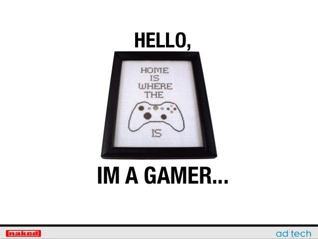 Text HELLO, IM A GAMER...