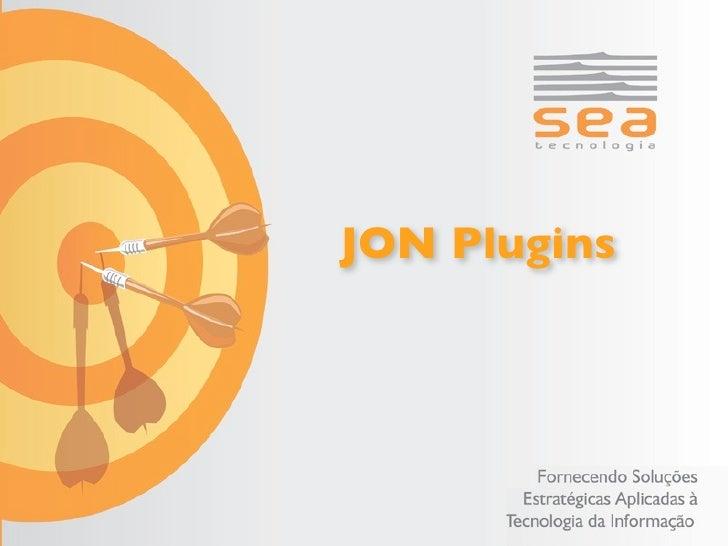 JON Plugins