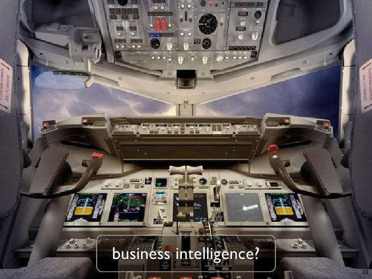 business intelligence?                          20