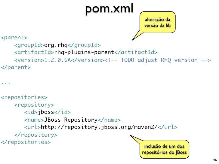 pom.xml                                            alteração da                                            versão da lib  ...