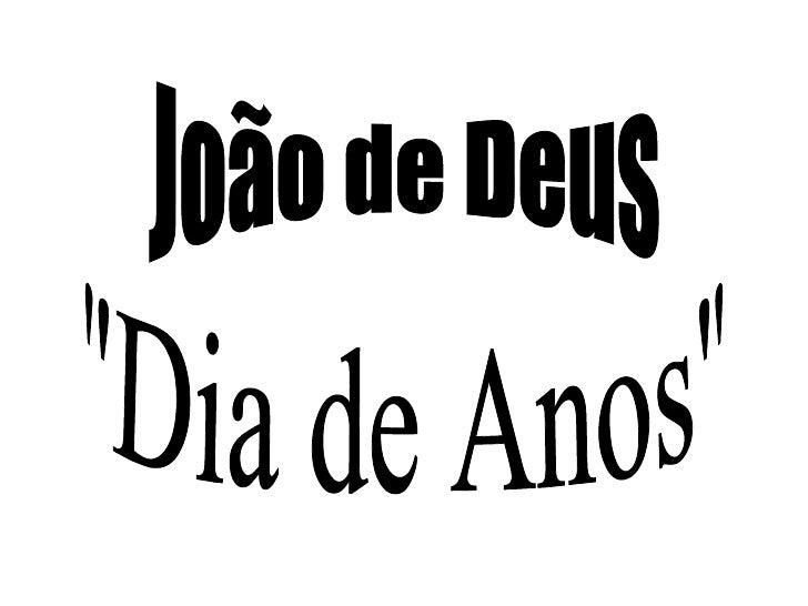 """João de Deus """"Dia de Anos"""""""