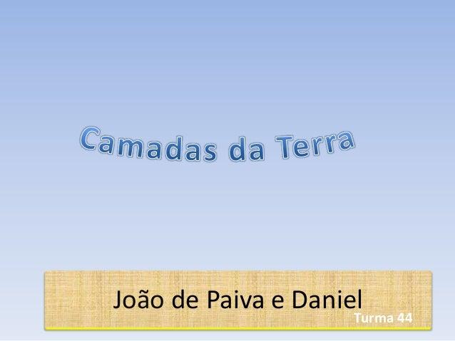 João de Paiva e DanielTurma 44