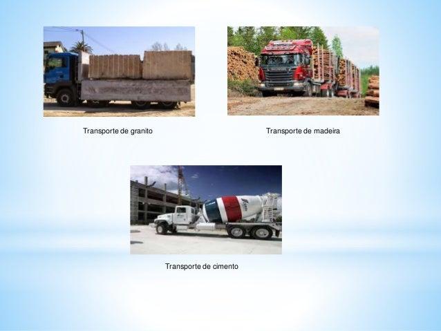 Transporte de granito Transporte de madeira Transporte de cimento