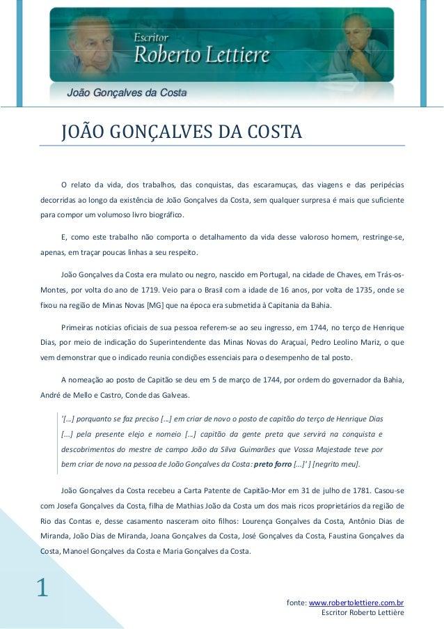 João Gonçalves da Costa      JOAO GONÇALVES DA COSTA      O relato da vida, dos trabalhos, das conquistas, das escaramuças...