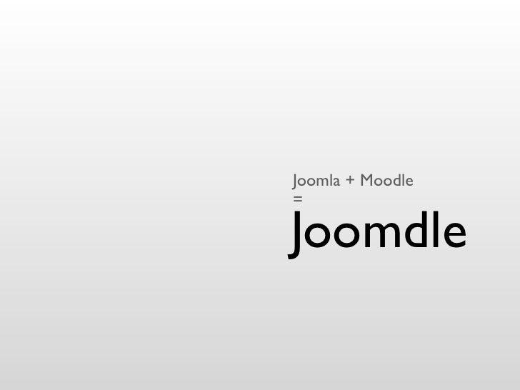 Joomla + Moodle=Joomdle