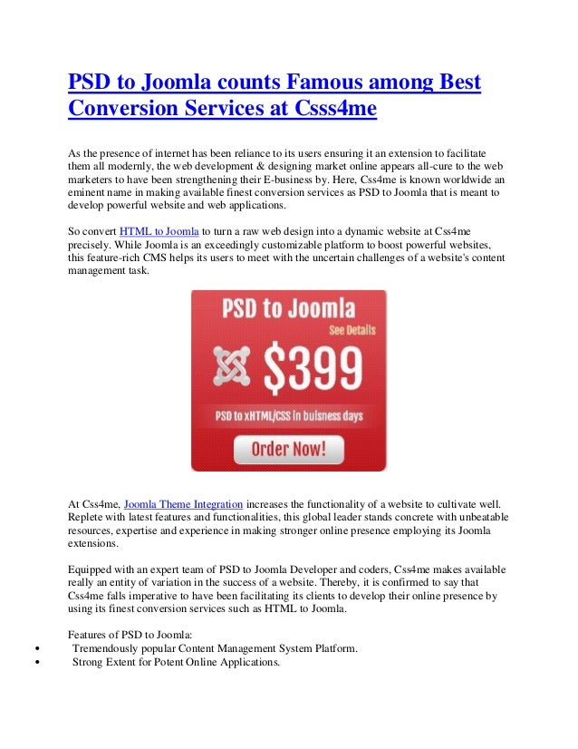 PSD to Joomla counts Famous among BestConversion Services at Csss4meAs the presence of internet has been reliance to its u...