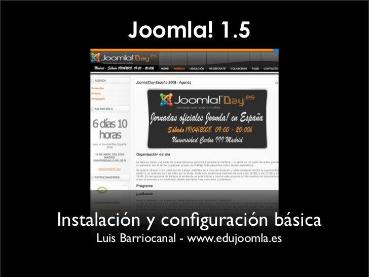 Joomla! 1.5     Instalación y configuración básica     Luis Barriocanal - www.edujoomla.es
