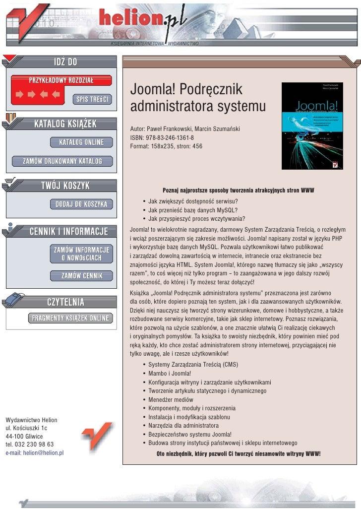 Joomla! Podrêcznik                            administratora systemu                            Autor: Pawe³ Frankowski, M...