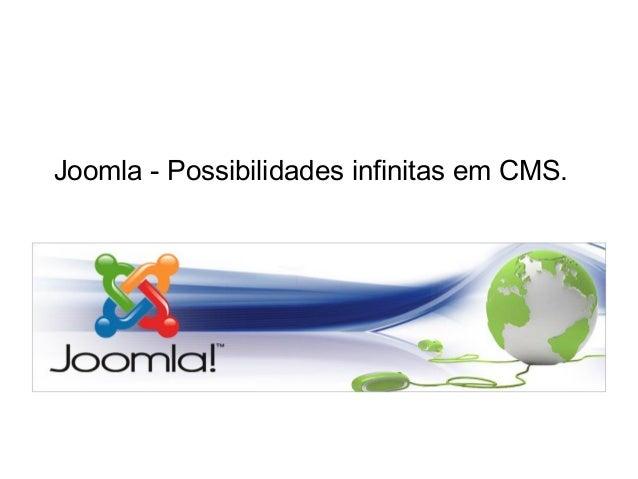 Joomla - Possibilidades infinitas em CMS.