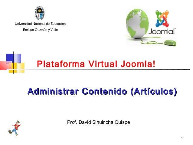 Universidad Nacional de Educación     Enrique Guzmán y Valle              Plataforma Virtual Joomla!        Administrar Co...