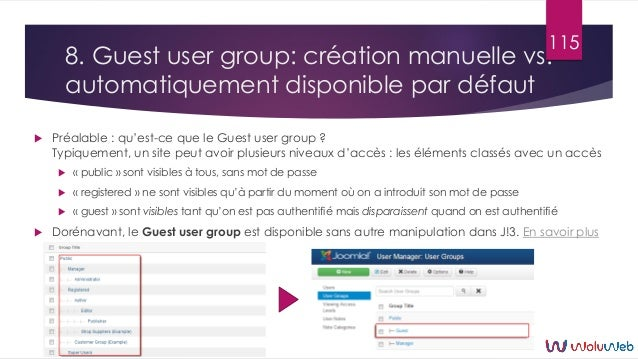 8. Guest user group: création manuelle vs. automatiquement disponible par défaut  Préalable : qu'est-ce que le Guest user...