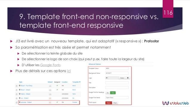 9. Template front-end non-responsive vs. template front-end responsive  J!3 est livré avec un nouveau template, qui est a...