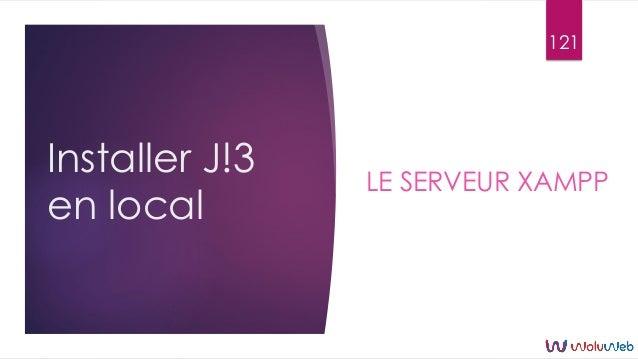 Installer J!3 en local LE SERVEUR XAMPP 121