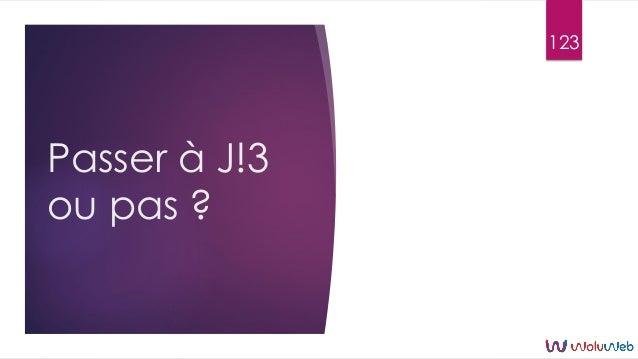 Passer à J!3 ou pas ? 123