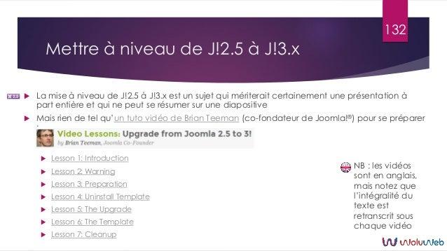 Mettre à niveau de J!2.5 à J!3.x 132  La mise à niveau de J!2.5 à J!3.x est un sujet qui mériterait certainement une prés...