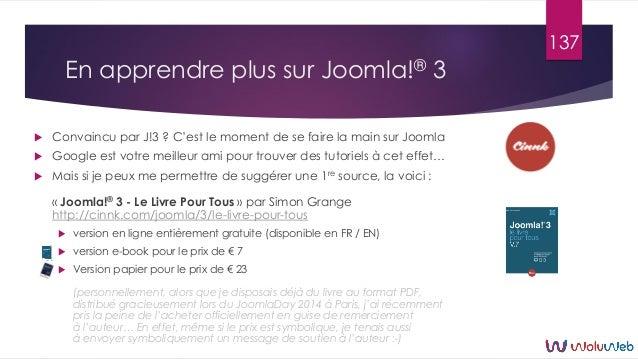 En apprendre plus sur Joomla!® 3  Convaincu par J!3 ? C'est le moment de se faire la main sur Joomla  Google est votre m...