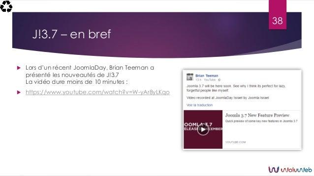 J!3.7 – en bref  Lors d'un récent JoomlaDay, Brian Teeman a présenté les nouveautés de J!3.7 La vidéo dure moins de 10 mi...