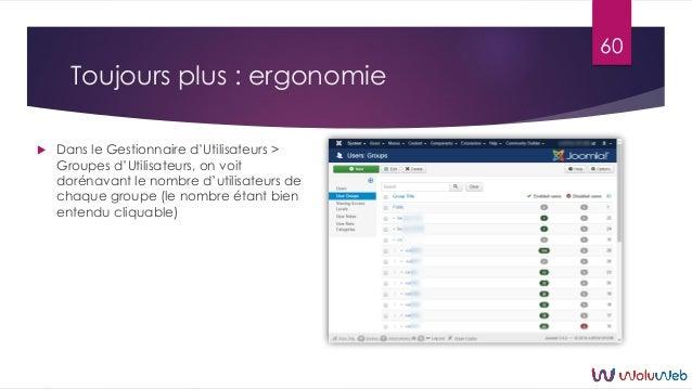 Toujours plus : ergonomie  Dans le Gestionnaire d'Utilisateurs > Groupes d'Utilisateurs, on voit dorénavant le nombre d'u...