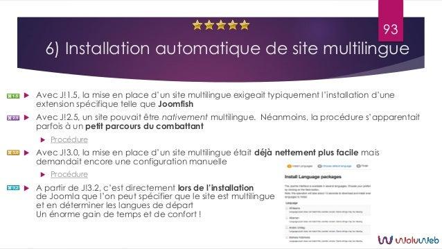 6) Installation automatique de site multilingue  Avec J!1.5, la mise en place d'un site multilingue exigeait typiquement ...