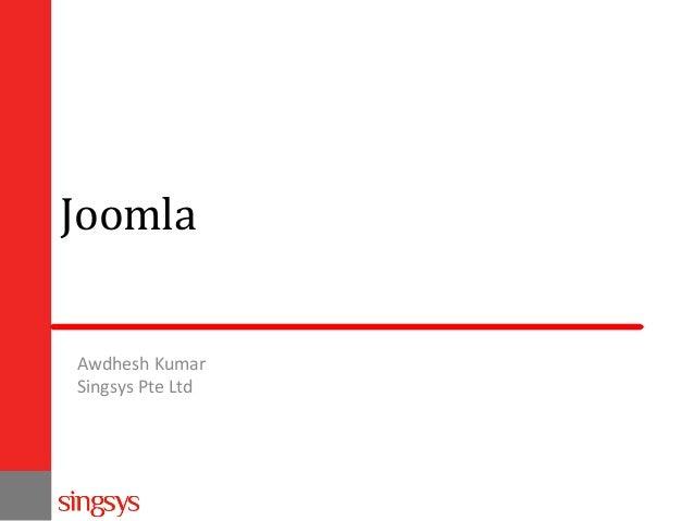 Joomla Awdhesh Kumar Singsys Pte Ltd