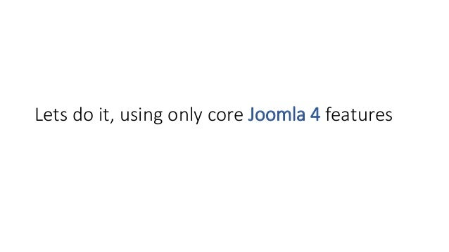 Lets do it, using only core Joomla 4 features