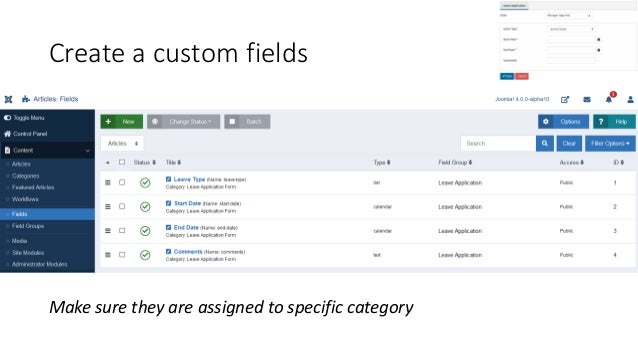 Make sure they are assigned to specific category Create a custom fields