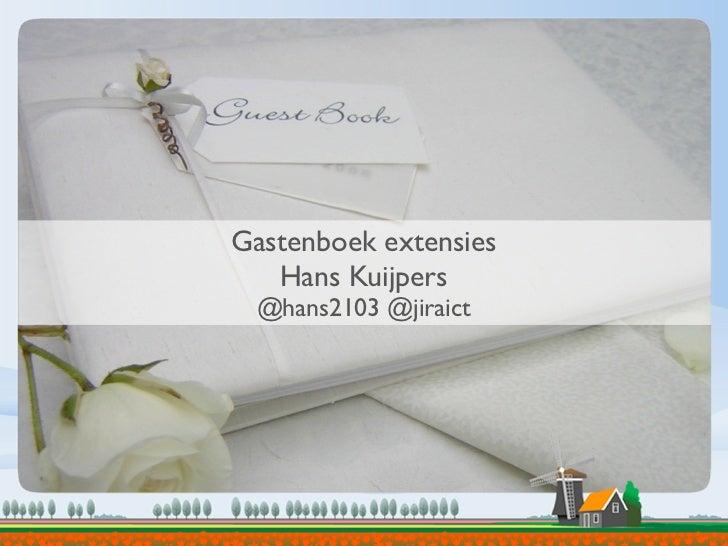 Gastenboek extensies   Hans Kuijpers @hans2103 @jiraict