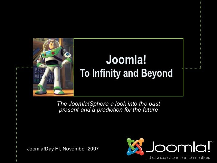Joomla!                     To Infinity and Beyond                                Text               The Joomla!Sphere a l...