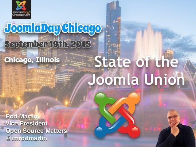 State of the Joomla Union Rod Martin Vice President Open Source Matters @imrodmartin