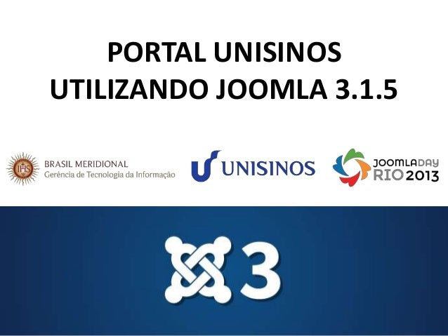 PORTAL UNISINOS UTILIZANDO JOOMLA 3.1.5