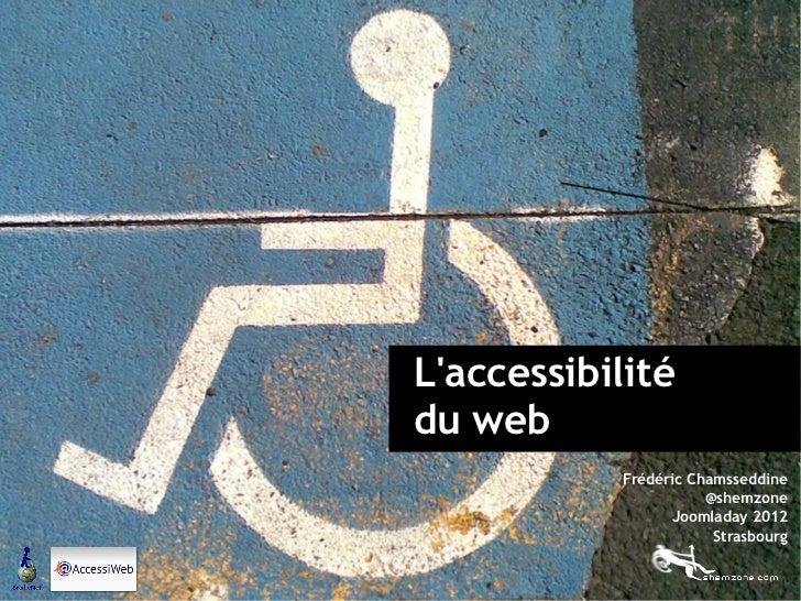 Laccessibilité                                 du web                                                                     ...