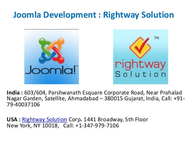 Joomla Development : Rightway Solution India : 603/604, Parshwanath Esquare Corporate Road, Near Prahalad Nagar Garden, Sa...