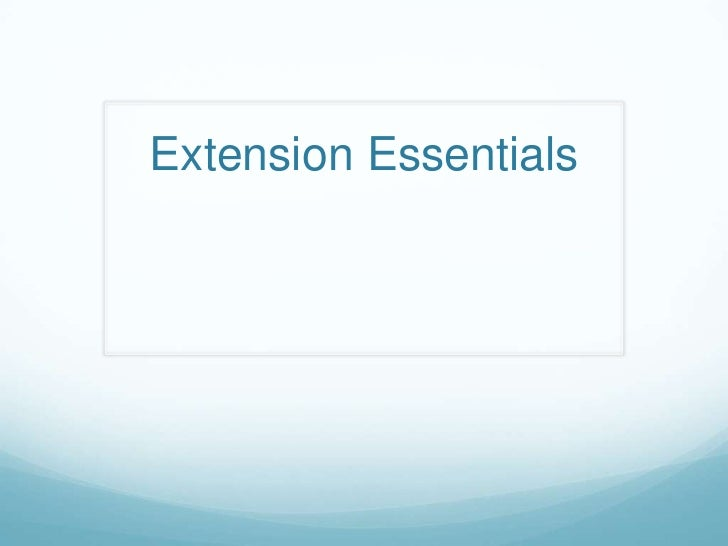 Extension Essentials