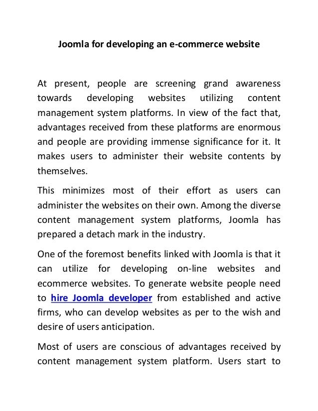 Joomla for developing an e-commerce websiteAt present, people are screening grand awarenesstowards developing websites uti...