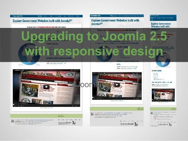 Upgrading to Joomla 2.5 with responsive design #JoomlaGov