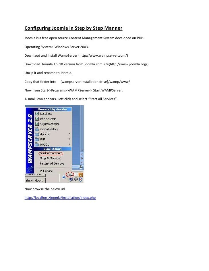 Configuring Joomla in Step by Step Manner Joomla is a free open source Content Management System developed on PHP.  Operat...