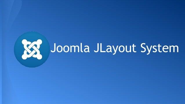 Joomla JLayout System