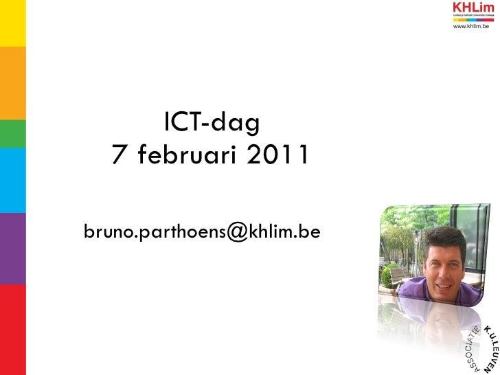 ICT-dag 7 februari 2011 [email_address]