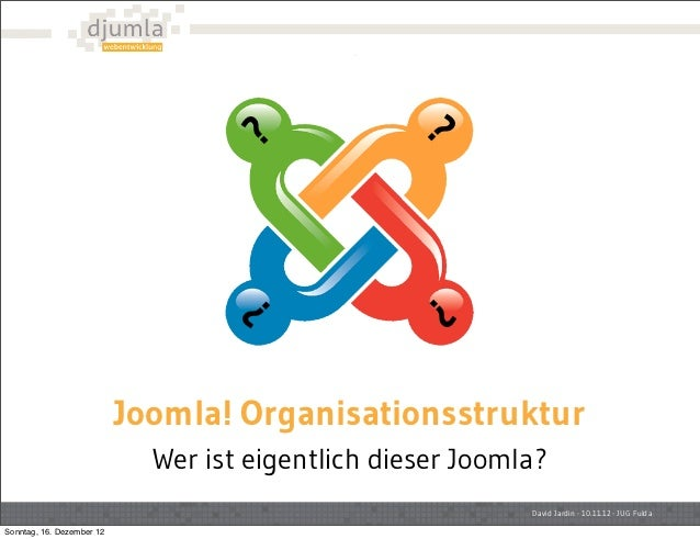 ?                                  ??               ?                           Joomla! Organisationsstruktur             ...